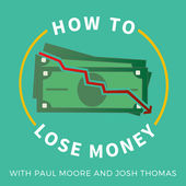 "Victor on ""How to Lose Money"" Podcast"